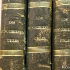 Enciclopedias antiguas: LOS CONOCIMIENTOS UTILES 3 TOMOS, 1868. FRANCISCO CARVAJAL. Lote 110528499