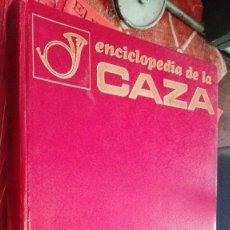 Enciclopedias antiguas: ENCICLOPEDIA DE LA CAZA - ARTE Y TÉCNICA DEL BUEN CAZADOR . Lote 120742703