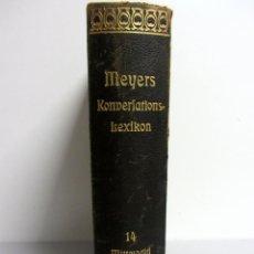 Enciclopedias antiguas: MEYERS GROBES KONVERLATIONS-LEXIKON #14 MITTEWALD BIS OHMGELD. ILUSTRATED. 928 PAGS.. Lote 132933186