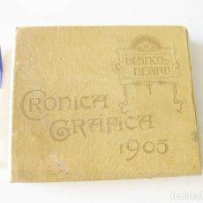 Enciclopedias antiguas: BLANCO Y NEGRO. CRÓNICA GRÁFICA DE 1905.. Lote 133251814
