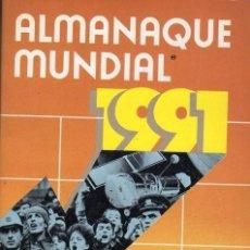 Enciclopedias antiguas: ALMANAQUE MUNDIAL 1991. UN NUEVO MUNDO. EDITORIAL AMERICA. Lote 172091763