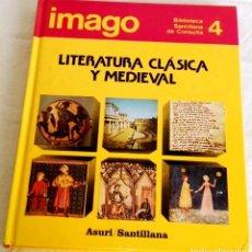 Enciclopedias antiguas: IMAGO, LITERATURA CLÁSICA Y MEDIEVAL - ASURI / SANTILLANA, Nº4, 1990. Lote 141472654