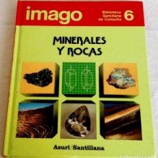 Enciclopedias antiguas: IMAGO, MINERALES Y ROCAS - ASURI / SANTILLANA, Nº6, 1990. Lote 141472882