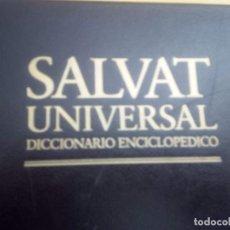 Enciclopedias antiguas: 9007-SALVAT-UNIVERSAL-DICCIONARIO-ENCICLOPEDIA COMPLETA. Lote 144920994