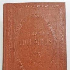 Enciclopedias antiguas: PEQUEÑA ENCICLOPEDIA COLUMBUS 1934. Lote 145994334