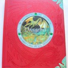 Enciclopedias antiguas: DRAGONES. EL GRAN LIBRO DE LOS DRAGONES. Lote 146901266