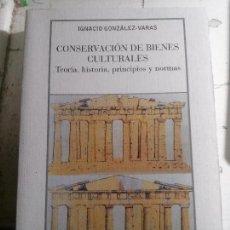 Enciclopedias antiguas: CONSERVACIÓN DE BIENES CULTURALES, IGNACIO GONZÁLEZ-VARAS, EDIT. MANUALES ARTE CÁTEDRA.. Lote 148061778