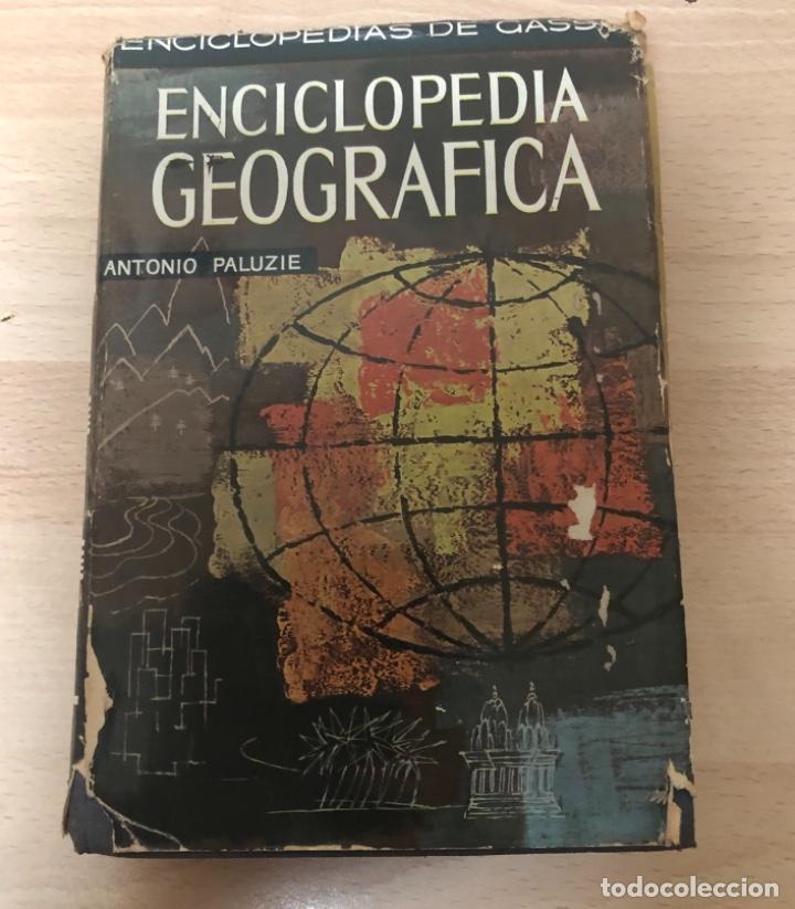 ANTIGÜO LIBRO ENCICLOPEDIA GEOGRÁFICA , ANTONIO PALUZIE AÑO 1.963 (Libros Antiguos, Raros y Curiosos - Enciclopedias)