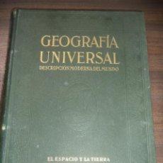 Enciclopedias antiguas: GEOGRAFIA UNIVERSAL MODERNA DEL MUNDO. TOMO I. EL ESPACIO Y LA TIERRA. INSTITUTO GALLACH. 1928.. Lote 152416430