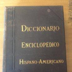 Enciclopedias antiguas: DICCIONARIO ENCICLOPÉDICO HISPANO AMERICANO. Lote 152745808