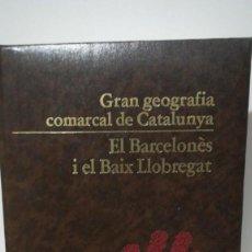 Enciclopedias antiguas: ENCICLOPEDIA, GRAN GEOGRAFÍA COMARCAL DE CATALUNYA. Lote 155035710