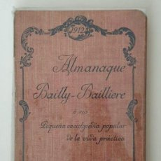 Enciclopedias antiguas: ALMANAQUE BAILLY-BAILLERE 1912. Lote 156739402