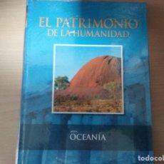 Enciclopedias antiguas: EL PATRIMONIO DE LA HUMANIDAD - OCEANÍA (EN SU ENVOLTORIO ORIGINAL) (NUEVO). Lote 158834402