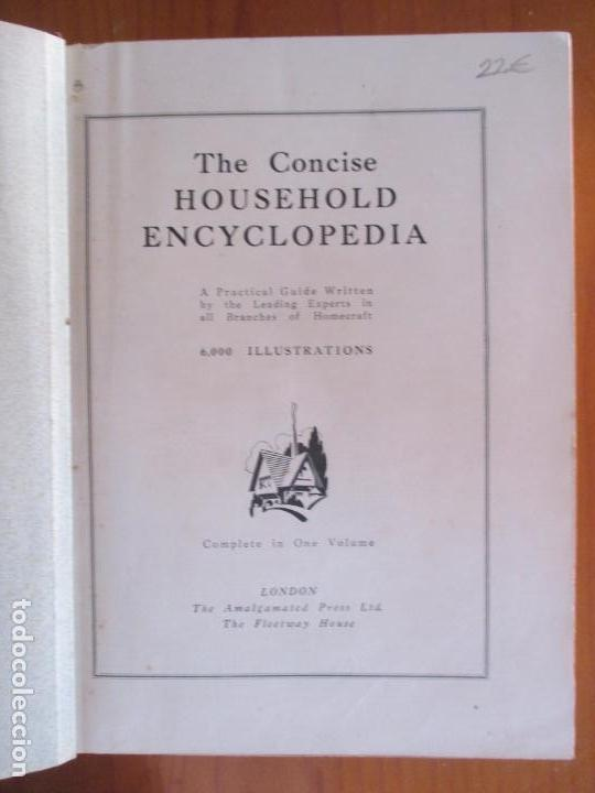 Enciclopedias antiguas: THE CONCISE HOUSEHOLD ENCYCLOPEDIA. COMPLETE IN ONE VOLUME. LONDON. 6.000 ILLUSTRATIONS - Foto 2 - 162358714