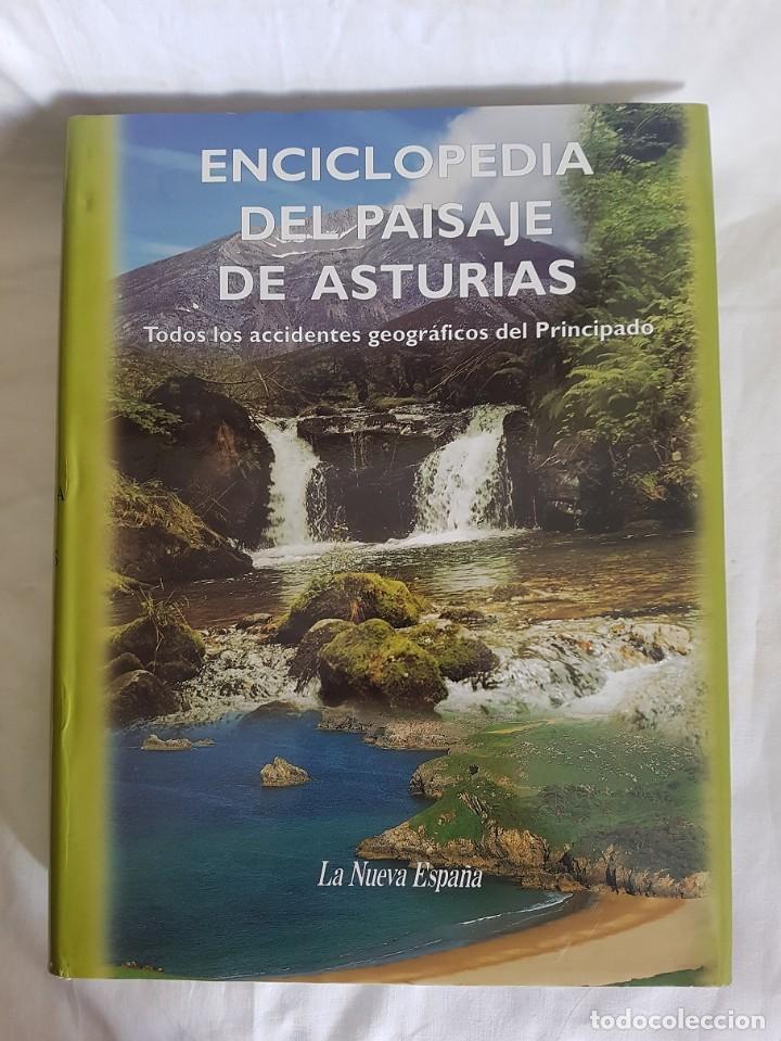 ENCICLOPEDIA DEL PAISAJE DE ASTURIAS (Libros Antiguos, Raros y Curiosos - Enciclopedias)