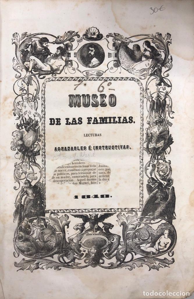 Enciclopedias antiguas: MUSEO DE LAS FAMILIAS. TOMO VI. ESTABLECIMIENTO TIPOGRAFICO DE MELLADO. MADRID, 1848. - Foto 2 - 167666000