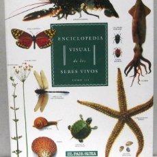 Enciclopedias antiguas: ENCICLOPEDIA VISUAL DE LOS SERES VIVOS - 3 LIBROS - EL PAIS ALTEA. Lote 169030480
