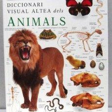 Libri antichi: DICCIONARI VISUAL ALTEA DELS ANIMALS - TAPA DURA - EN CATALAN. Lote 169032416