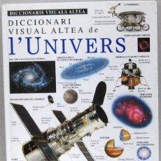 Libri antichi: DICCIONARI VISUAL ALTEA DE L' UNIVERS - TAPA DURA - EN CATALAN. Lote 169032536
