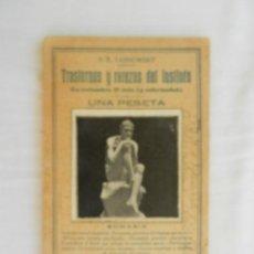 Enciclopedias antiguas: TRASTORNOS Y RAREZAS DEL INSTINTO , LAS COSTUMBRES , EL VICIO LA ENFERMEDAD - P B TARNOWSKY . Lote 169704852
