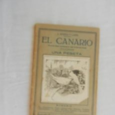 Enciclopedias antiguas: EL CANARIO , GUIA DEL CRIADOR DE CANARIOS - J ABREU LARA -1930. Lote 169705000