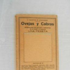 Enciclopedias antiguas: OVEJAS Y CABRAS , EXPLOTACION DEL GANADO E INDUSTRIAS DE LA LECHE- J MARTON E IZAGUIRRE 1930. Lote 169705044