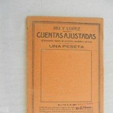 Enciclopedias antiguas: CUENTAS AJUSTADAS , CALCULADOR RAPIDO DE JORNALES, MEDIDAS Y PESOS - RIU LOPEZ 1930 . Lote 169705224