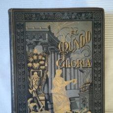 Enciclopedias antiguas: EL MUNDO DE LA GLORIA TOMO 4 (SIGLO XIX). Lote 177816873