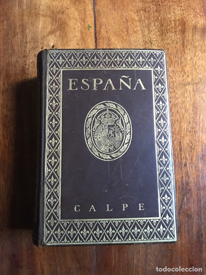 ESPAÑA. ENCICLOPEDIA. CALPE1925 (Libros Antiguos, Raros y Curiosos - Enciclopedias)