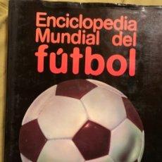 Enciclopedias antiguas: ENCICLOPEDIA MUNDIAL DEL FÚTBOL. Lote 181412896