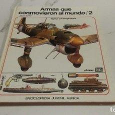 Enciclopedias antiguas: ARMAS QUE CONMOVIERON AL MUNDO/2. Lote 183719117