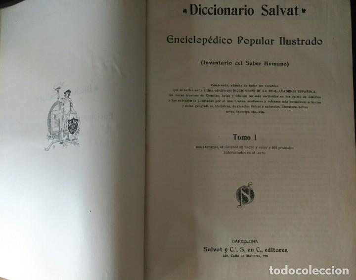Enciclopedias antiguas: DICCIONARIO SALVAT. ENCICLOPÉDICO POPULAR ILUSTRADO 1906-1914. PRIMERA EDICIÓN, 10 TOMOS. - Foto 6 - 184458665