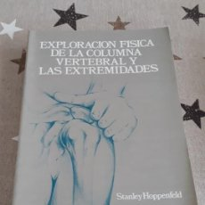 Enciclopedias antiguas: EXPLORACIÓN FÍSICA DE LA COLUMNA VERTEBRAL. Lote 193414697
