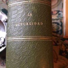 Enciclopedias antiguas: REVISTA LA ACTUALIDAD TOMÓ CORRESPONDIENTE AL AÑO 1910. Lote 196094087