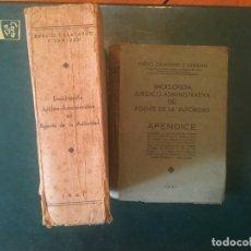 Enciclopedias antiguas: ENCICLOPEDIA JURIDICO-ADMINISTRATIVA DEL AGENTE DE AUTORIDAD DE 1941 POR EVELINO CALATAUD Y SANJUAN. Lote 197181253