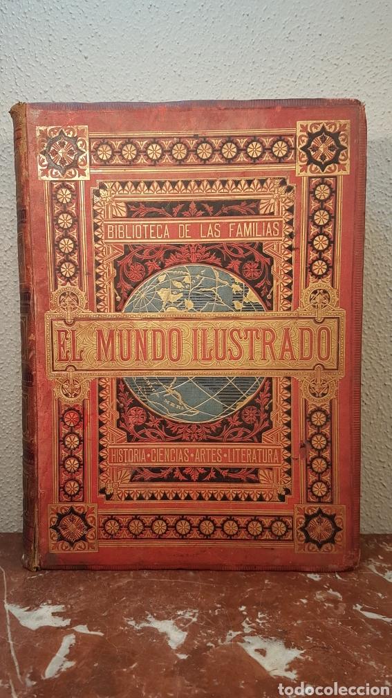 EL MUNDO ILUSTRADO. BIBLIOTECA ILUSTRADA DE ESPASA Y CÍA. BARCELONA - FINALES SIGLO XIX (Libros Antiguos, Raros y Curiosos - Enciclopedias)