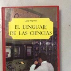 Enciclopedias antiguas: EL LENGUAJE DE LAS CIENCIAS. Lote 197691571
