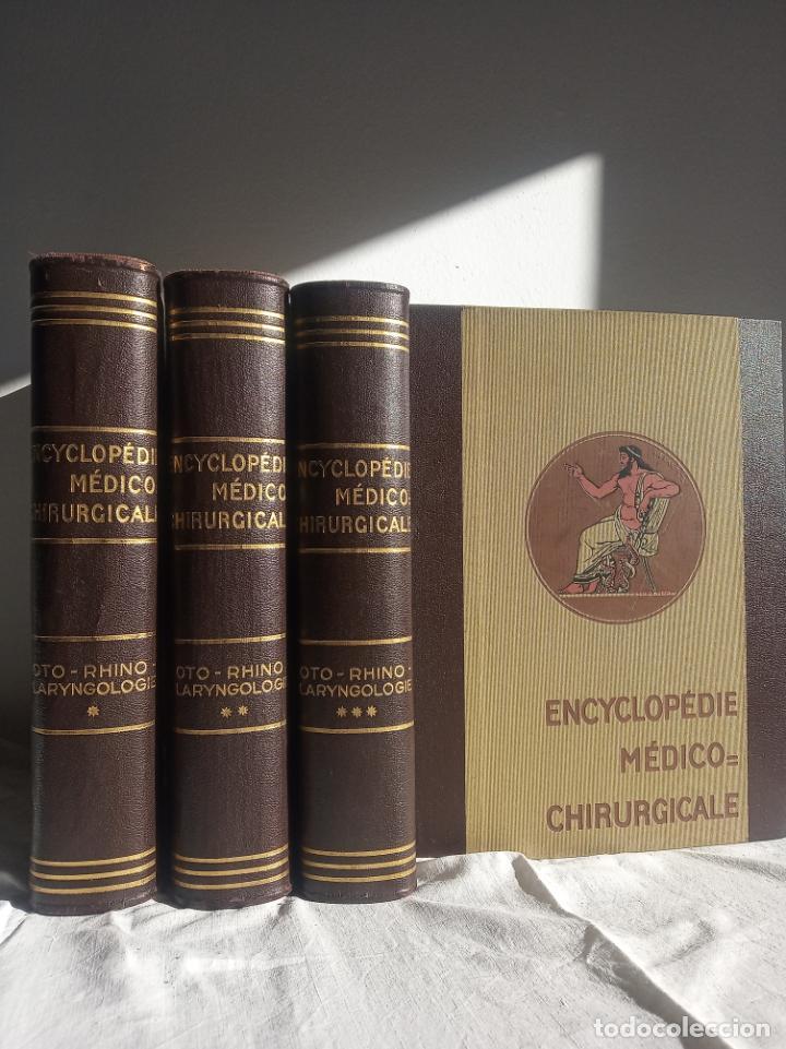 ENCYCLOPÉDIE MÉDICO CHIRURGICALE OTO-RHINO LARYNGOLOGIE.3 TOMOS. LAFFONT, A. P. COMITÉ SCIENTIFIQUE. (Libros Antiguos, Raros y Curiosos - Enciclopedias)