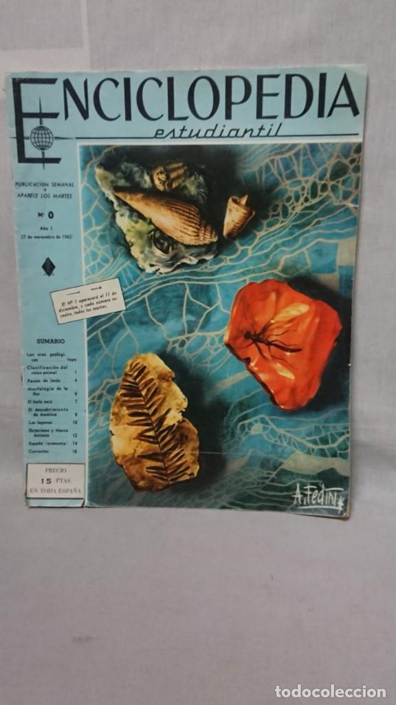 ENCICLOPEDIA ESTUDIANTIL N° 0 AÑO I - 27 NOVIEMBRE 1962 (Libros Antiguos, Raros y Curiosos - Enciclopedias)