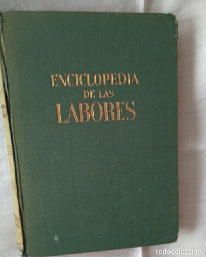 ENCICLOPEDIA DE LAS LABORES. ANA M. CALERA EDIT. GASSO, BARCELONA 1960 (Libros Antiguos, Raros y Curiosos - Enciclopedias)