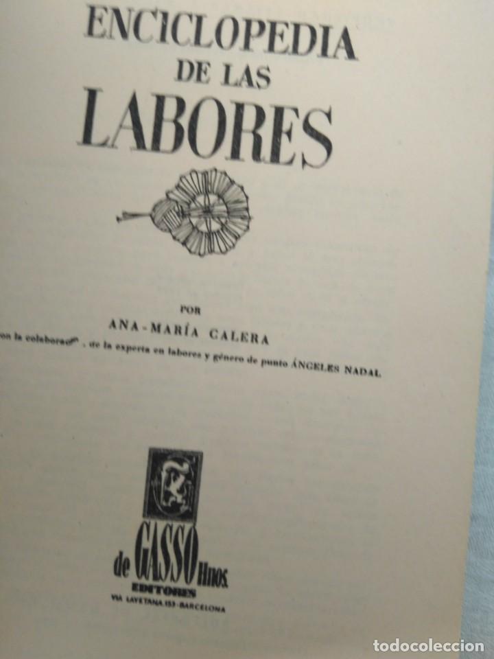 Enciclopedias antiguas: ENCICLOPEDIA DE LAS LABORES. ANA M. CALERA EDIT. GASSO, BARCELONA 1960 - Foto 3 - 184232527