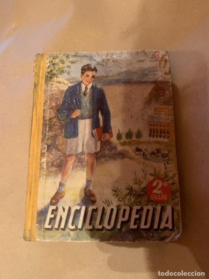 ENCICLOPEDIA ESCOLAR SEGUNDO GRADO (Libros Antiguos, Raros y Curiosos - Enciclopedias)