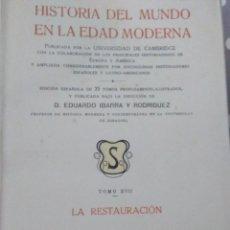 Enciclopedias antiguas: HISTORIA DEL MUNDO EN LA EDAD MODERNA , TOMO XVII LA RESTAURACION ( SOPENA 1914 ). Lote 207289501