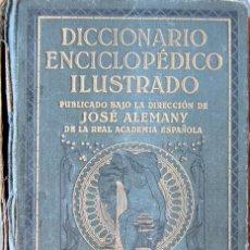 Enciclopedias antiguas: DICCIONARIO ENCICLOPEDICO ILUSTRADO JOSE ALEMANY (RAE) 1926 - ED.SOPENA. Lote 207570971