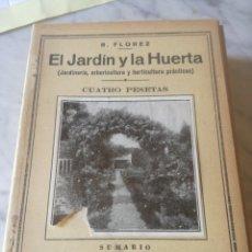 Livros antigos: EL JARDIN Y LA HUERTA. PEQUEÑA ENCICLOPEDIA PRACTICA N.14. Lote 209312987