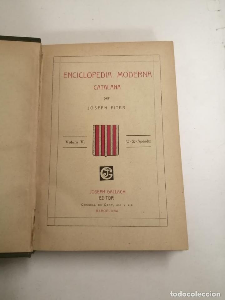 Enciclopedias antiguas: Enciclopedia moderna catalana. Joseph Fiter. 5 volums. Ed.: Joseph Gallach. 1913 Barcelona - Foto 34 - 212616430