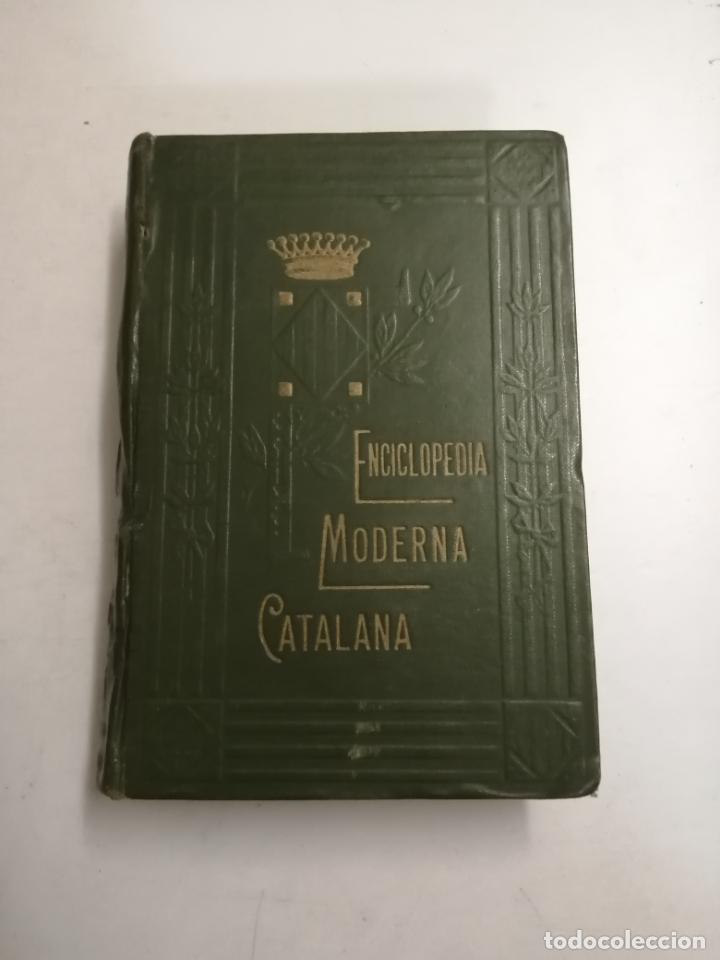 ENCICLOPEDIA MODERNA CATALANA. JOSEPH FITER. 5 VOLUMS. ED.: JOSEPH GALLACH. 1913 BARCELONA (Libros Antiguos, Raros y Curiosos - Enciclopedias)