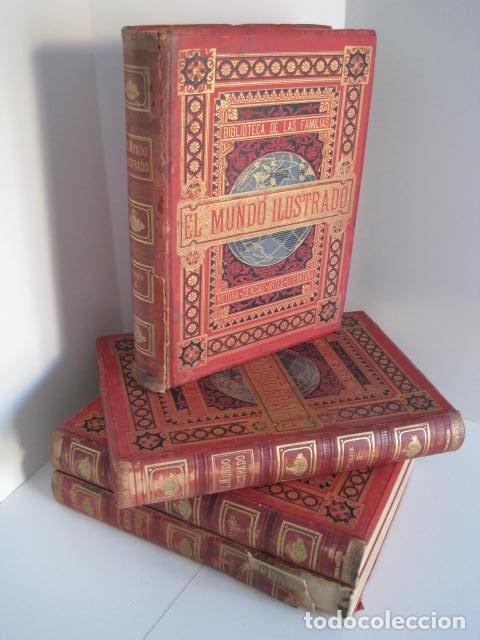 EL MUNDO ILUSTRADO. SEGUNDA SERIE. TOMOS 1, 2, 3 Y 4. HISTORIA, CIENCIAS, ARTES, LITERATURA. (Libros Antiguos, Raros y Curiosos - Enciclopedias)