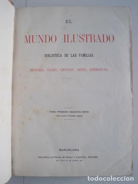 Enciclopedias antiguas: EL MUNDO ILUSTRADO. SEGUNDA SERIE. TOMOS 1, 2, 3 Y 4. HISTORIA, CIENCIAS, ARTES, LITERATURA. - Foto 9 - 219396043