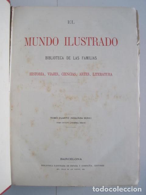 Enciclopedias antiguas: EL MUNDO ILUSTRADO. SEGUNDA SERIE. TOMOS 1, 2, 3 Y 4. HISTORIA, CIENCIAS, ARTES, LITERATURA. - Foto 76 - 219396043
